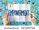 empowerment text with hands and ... | Shutterstock . vector #567093760