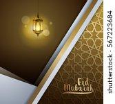 eid mubarak islamic vector... | Shutterstock .eps vector #567223684