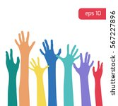 several colorful hands up to... | Shutterstock .eps vector #567227896