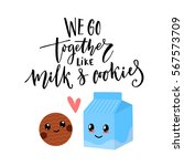 we go together like milk and... | Shutterstock .eps vector #567573709