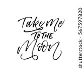 take me to the moon postcard.... | Shutterstock .eps vector #567597820