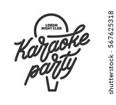 karaoke party lettering... | Shutterstock .eps vector #567625318