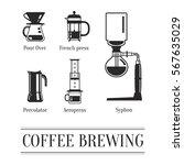 coffee brewing methods. ways to ... | Shutterstock .eps vector #567635029