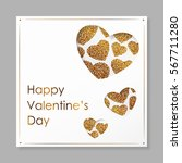 poster with hearts from gold... | Shutterstock .eps vector #567711280