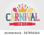 hand drawn carnival lettering... | Shutterstock .eps vector #567856363