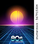 retro 1980's style neon digital ... | Shutterstock .eps vector #567915304