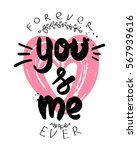 valentines day poster. you and... | Shutterstock .eps vector #567939616