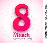 8 march women's day.... | Shutterstock .eps vector #567959503