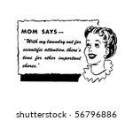 mom says   retro spokeswoman  ... | Shutterstock .eps vector #56796886
