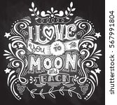 i love you to the moon and back ... | Shutterstock .eps vector #567991804