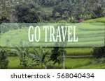 go travel concept with bali's... | Shutterstock . vector #568040434