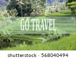 go travel concept with bali's... | Shutterstock . vector #568040494
