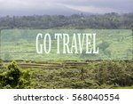 go travel concept with bali's... | Shutterstock . vector #568040554