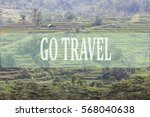 go travel concept with bali's... | Shutterstock . vector #568040638