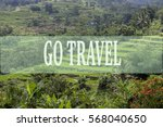 go travel concept with bali's... | Shutterstock . vector #568040650