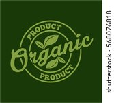 seal stamp of organic product... | Shutterstock .eps vector #568076818