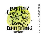 everybody loves you until you... | Shutterstock .eps vector #568089754