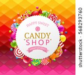 colorful background with candy... | Shutterstock .eps vector #568293760