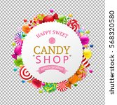 candy shop banner with gradient ... | Shutterstock .eps vector #568320580