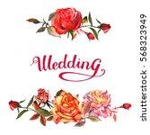 wildflower rose flower frame in ...   Shutterstock . vector #568323949