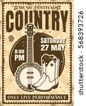 country music festival poster... | Shutterstock .eps vector #568393726