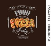 pizza sign. italian food.... | Shutterstock .eps vector #568399024