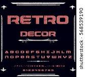 font script typeface set retro... | Shutterstock .eps vector #568539190