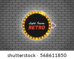 light frame retro shining retro ... | Shutterstock .eps vector #568611850