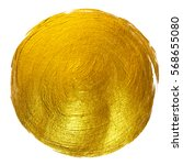 gold foil round shining paint... | Shutterstock . vector #568655080