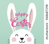 easter bunny with a phrase ... | Shutterstock .eps vector #568687198