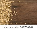 soy beans on wood board | Shutterstock . vector #568736944