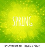 green shining spring background ... | Shutterstock .eps vector #568767034