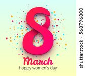 8 march women's day.... | Shutterstock .eps vector #568796800