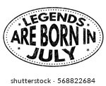 legends are born in july on... | Shutterstock .eps vector #568822684