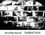 grunge black and white urban... | Shutterstock .eps vector #568847434