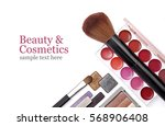 cosmetics set isolated on white ... | Shutterstock . vector #568906408