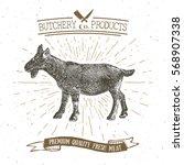 butcher shop vintage emblem... | Shutterstock .eps vector #568907338