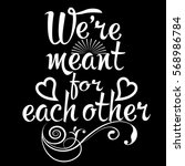 we are meant for each other... | Shutterstock .eps vector #568986784