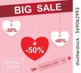 valentines day big sale... | Shutterstock .eps vector #569062993