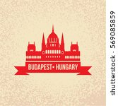 hungarian parliament building... | Shutterstock .eps vector #569085859