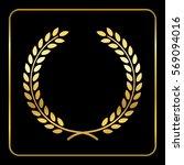 gold laurel wreath. symbol of... | Shutterstock . vector #569094016