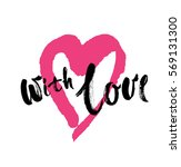 with love. brush calligraphy ... | Shutterstock .eps vector #569131300