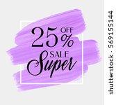 sale super 25  off sign over... | Shutterstock .eps vector #569155144
