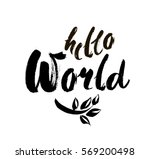 hello world. modern calligraphy ... | Shutterstock .eps vector #569200498