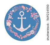 anchor in a circle of flowers | Shutterstock . vector #569214550