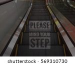 please mind your step words... | Shutterstock . vector #569310730