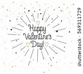 happy valentine's day... | Shutterstock .eps vector #569311729