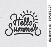 """hello summer"" creative... | Shutterstock .eps vector #569358229"