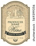 wine label with the silhouette...   Shutterstock .eps vector #569399356