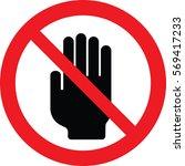do not touch sign vector   Shutterstock .eps vector #569417233